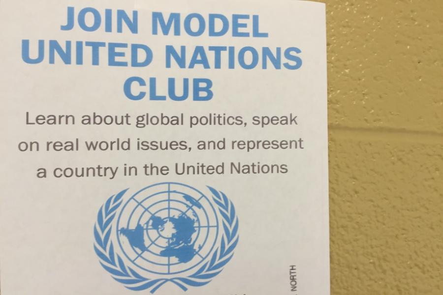 A Model U.N. flyer hangs near the science hall. Model U.N. holds meetings every Friday in Tim Besse's room.