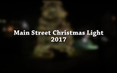 Main Street Christmas Lights 2017
