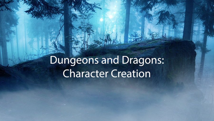 How To Create Your Character in Dungeons and Dragons