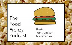 The Food Frenzy Podcast: Tom Jamison and Louis Primeau Recount Their Experiences With Their Weekly Food Review Show