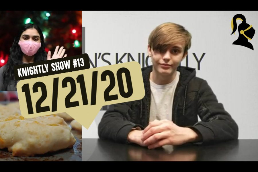 Knightly Show #13 | Week of 12/21/20 | Happy Holidays!