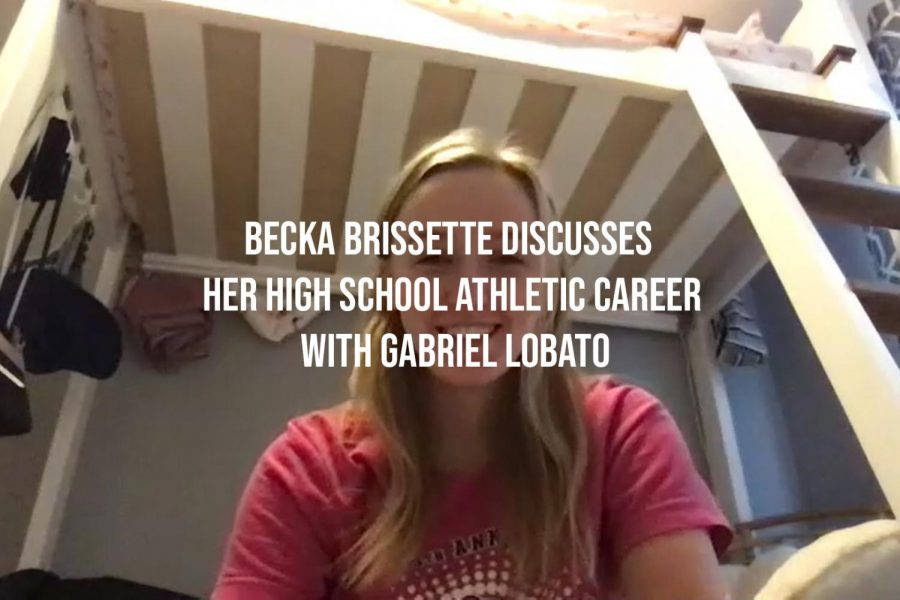 Becka Brissette Discusses her High School Athletic Career with Gabriel Lobato