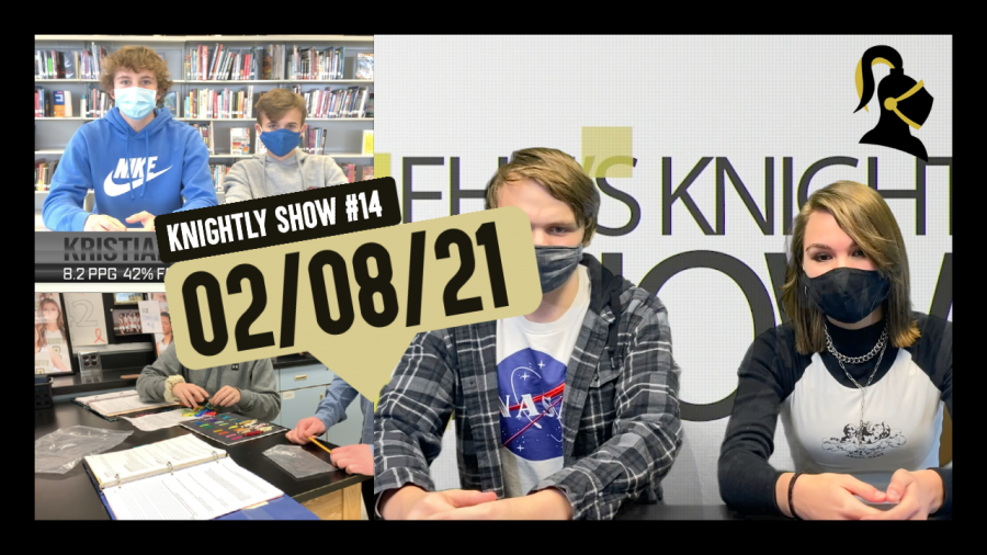 Knightly Show #14 | Week of 02/08/21 | Lunch Room Opinions, FHN Faceoff for Basketball, and More!