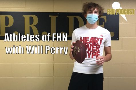 Athletes Of FHN with Will Perry #3 | Braden Powelson