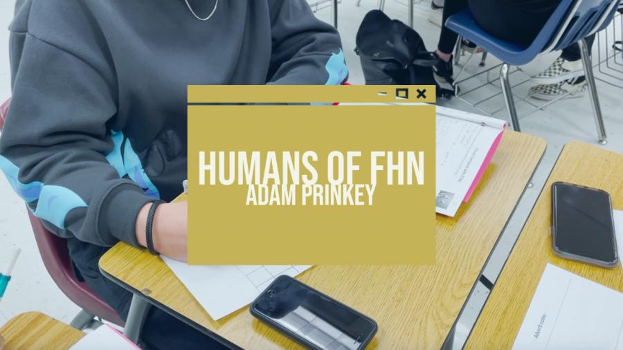 Humans Of FHN   Adam Prinkey