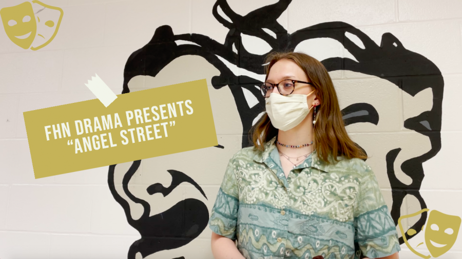 "FHN Drama Club Presents ""Angel Street"""