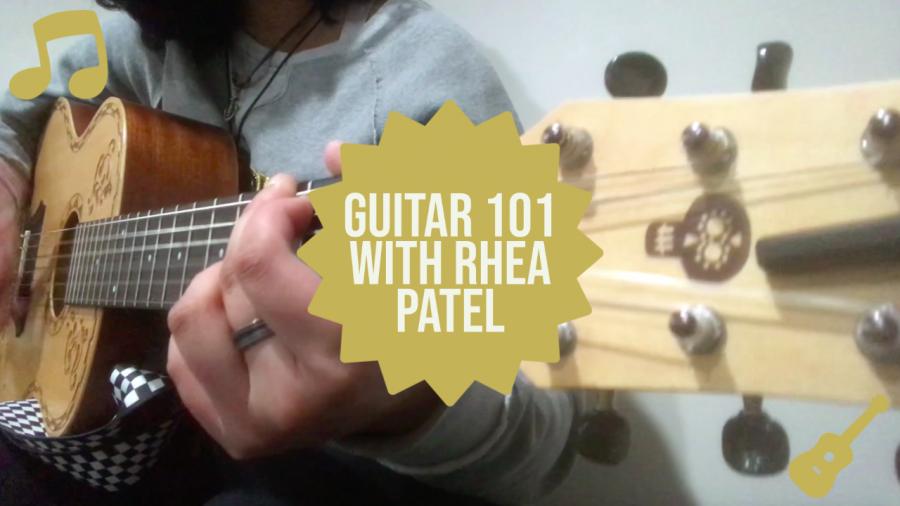 Guitar 101 with Rhea Patel