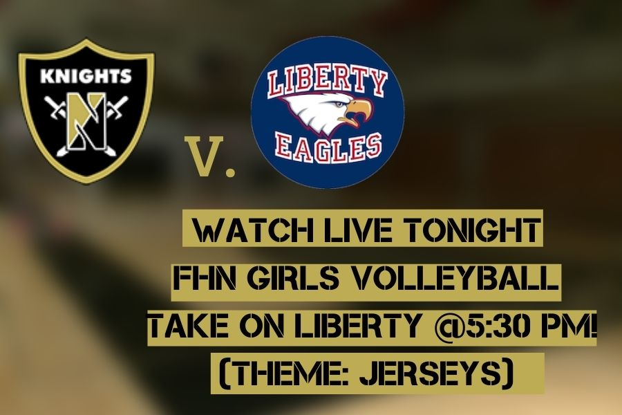 FHN Girls Varsity Volleyball Take on Liberty @5:30 pm [Upcoming Livestream]