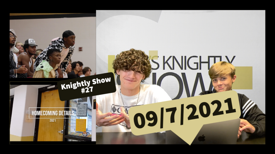Knightly Show #27 | Homecoming Edition