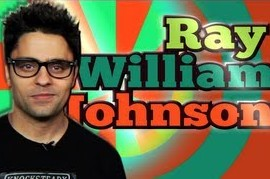 Ray William Johnson. Yay or Nay?